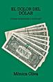 El dolor del dólar