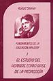 http://static2.paudedamasc.com/miniaturas/el-estudio-del-hombre-como-base-de-la-pedagogia-fundamentos-de-la-pedagogia-waldorf.jpg