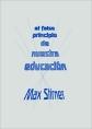 http://static2.paudedamasc.com/miniaturas/el-falso-principio-de-nuestra-educacion.jpg