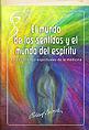 El mundo de los sentidos y el mundo del espíritu
