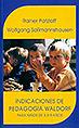 Indicaciones de la pedagogía Waldorf para los niños de 3 a 9 años
