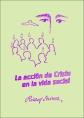 http://static2.paudedamasc.com/miniaturas/la-accion-de-cristo-en-la-vida-social.jpg