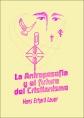 La Antroposofía y el futuro del Cristianismo