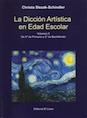 La dicción artística en edad escolar, volumen II