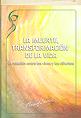 La muerte, transformación de la vida