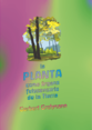 La planta como órgano fotosensorio de la Tierra