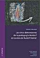 Las cinco dimensiones de la pedagogía Waldorf en la obra de Rudolf Steiner