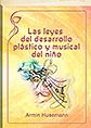 Las leyes del desarrollo plástico y musical del niño