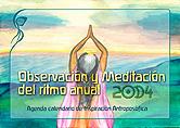 Observación y Meditación del ritmo anual (2014)