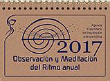 Observaci�n y Meditaci�n del Ritmo anual (Agenda 2017)