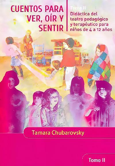 cuentos-para-ver-oir-y-sentir-tomo-II-didactica-del-teatro-pedagogico-terapeutico-ninos-4-a-12-anos