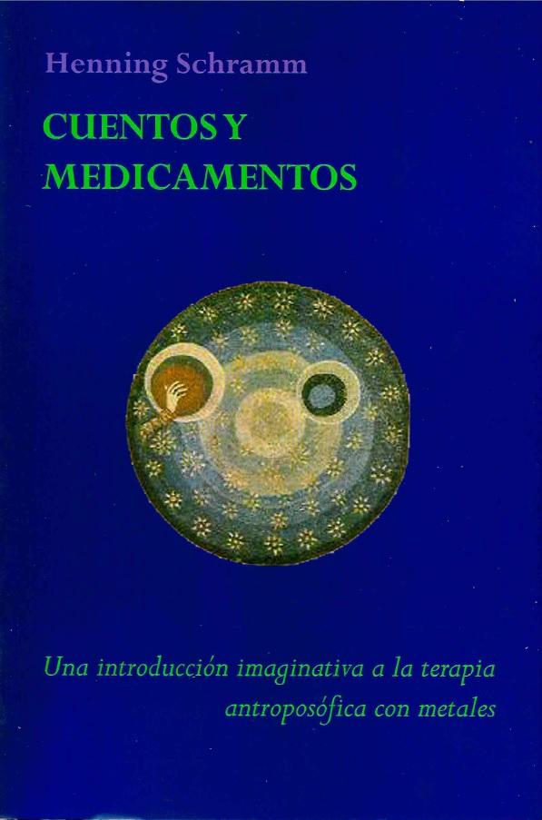 cuentos-y-medicamentos-una-introduccion-imaginativa-a-la-terapia-antroposofica-con-metales