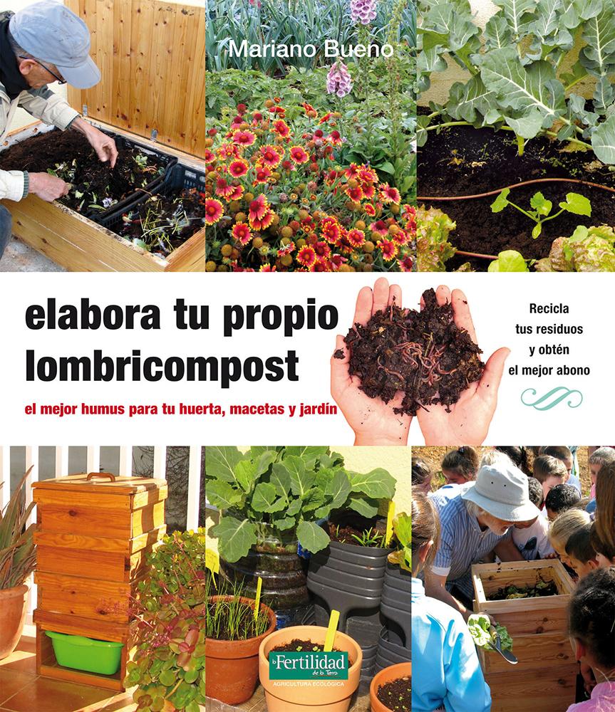 elabora-tu-propio-lombricompost-humus-para-huerta-macetas-y-jardin