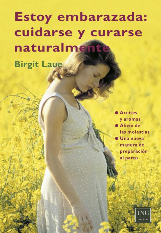 estoy-embarazada-cuidarse-y-curarse-naturalmente-preparacion-al-parto