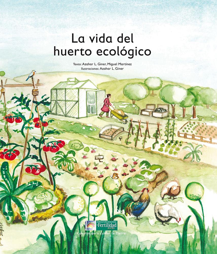 la-vida-del-huerto-ecologico-cuentos-para-cuidar-la-tierra
