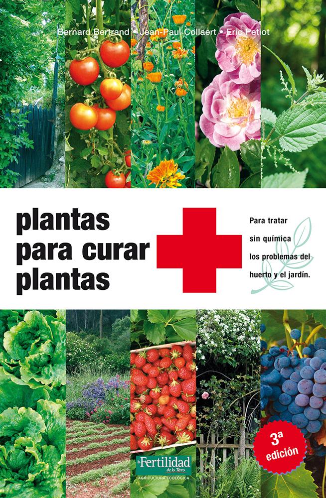 plantas-para-curar-plantas-para-tratar-sin-quimica-los-problemas-del-huerto-y-el-jardin
