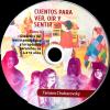 cuentos-para-ver-oir-y-sentir-tomo-II-didactica-del-teatro-pedagogico-terapeutico-ninos-4-a-12-anos-CD.png